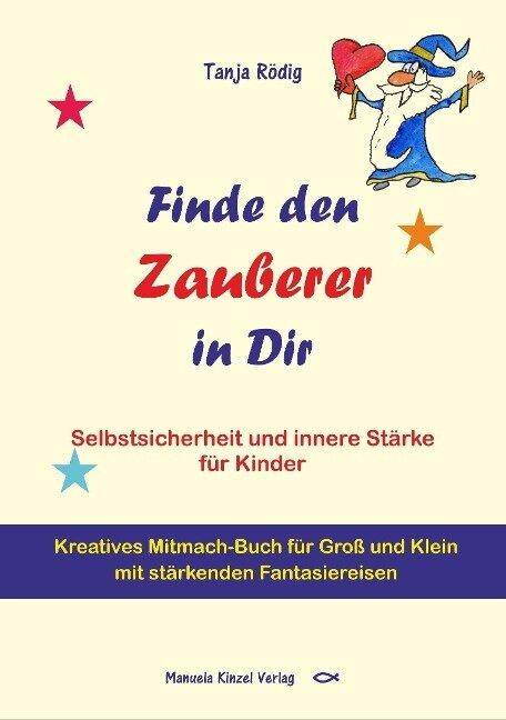 Finde den Zauberer in Dir - Tanja Rödig
