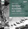 Berliner Kindheit um 1900 - Walter Benjamin