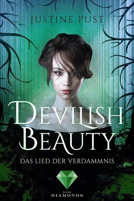 Devilish Beauty 3: Das Lied der Verdammnis - Justine Pust
