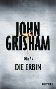 Die Erbin - John Grisham