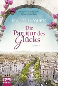 Die Partitur des Glücks - Blanca Busquets