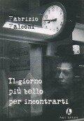 Il giorno più bello per incontrarti - Fabrizio Falconi