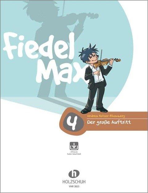 """Fiedel Max - """"Der große Auftritt"""" - Vorspielstücke 4 mit CD - Andrea Holzer-Rhomberg"""
