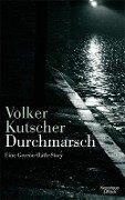 Durchmarsch - Volker Kutscher