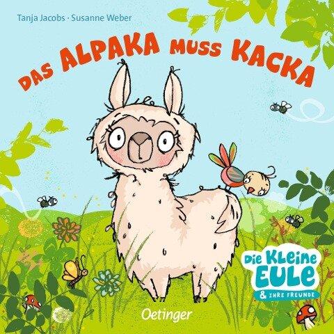 Das Alpaka muss Kacka - Susanne Weber