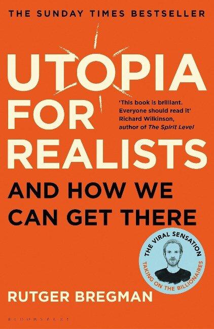 Utopia for Realists - Rutger Bregman