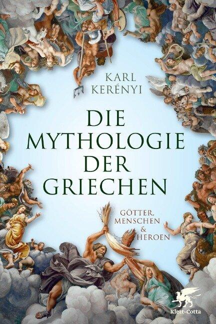 Mythologie der Griechen - Karl Kerenyi