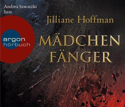 Mädchenfänger (Hörbestseller) - Jilliane Hoffman