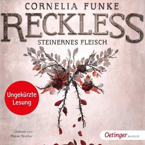 Reckless. Steinernes Fleisch - Cornelia Funke