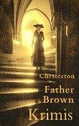 Father Brown-Krimis - G. K. Chesterton