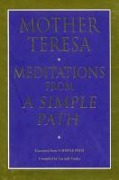 Meditations From A Simple Path - L. Vardey, Mother Teresa