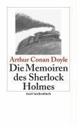 Die Memoiren des Sherlock Holmes - Arthur Conan Doyle