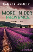 Mord in der Provence - Sandra Åslund