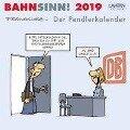 Bahnsinn! Der Pendlerkalender 2019 - Miguel Fernandez