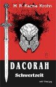 Dacorah - Schwertzeit - M. R. Karma Krohn