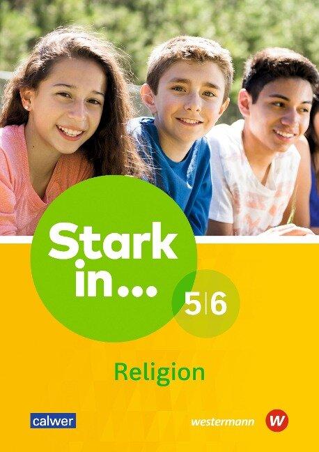 Stark in ... Religion 5/6. Lern- und Arbeitsheft -