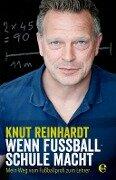 Wenn Fußball Schule macht - Knut Reinhardt, Lisa Bitzer