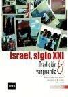 Israel, siglo XXI : tradicción y vanguardia - Alfredo Hidalgo Lavié