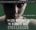 The Girl Who Kicked the Hornets' Nest - Stieg Larsson