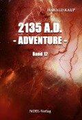 2135 A.D. - Adventure - - Harald Kaup