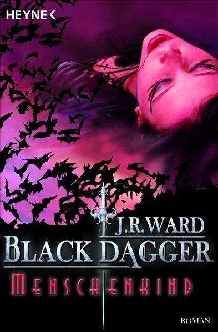 Black Dagger 07. Menschenkind - J. R. Ward