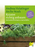 Kräuter richtig anbauen - Andrea Heistinger, Verein ARCHE NOAH