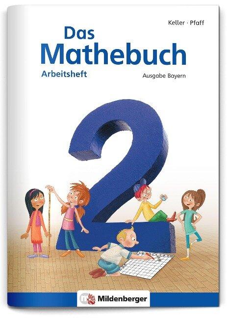 Das Mathebuch 2 - Arbeitsheft · Ausgabe Bayern - Hendrik Simon, Nina Simon, Wiebke Meyer