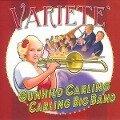 Variete - Gunhild Carling & The Carling Band