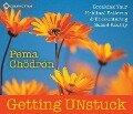 Getting Unstuck - Pema Chodron