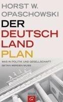 Der Deutschland-Plan - Horst W. Opaschowski