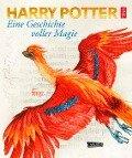 Harry Potter: Eine Geschichte voller Magie - J. K. Rowling