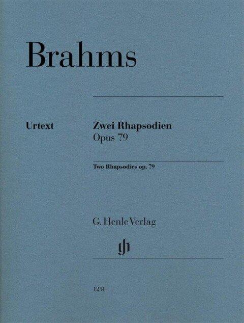 Zwei Rhapsodien op. 79 für Klavier zu zwei Händen - Johannes Brahms