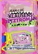 Jetztroman [10.10.10] - Jean-Luc Klausens