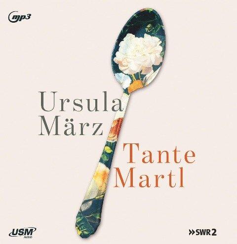 Tante Martl - Ursula März