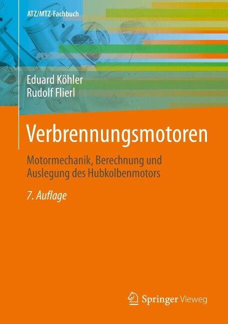 Verbrennungsmotoren - Eduard Köhler, Rudolf Flierl