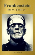 Frankenstein (A to Z Classics) - Mary Shelley