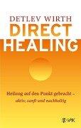 Direct Healing - Detlev Wirth