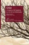 Chile y la Guerra Civil española : la voz de los intelectuales - Matías Barchino Pérez, Jesús Cano Reyes