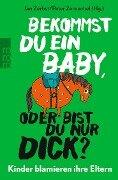 Bekommst du ein Baby, oder bist du nur dick? -