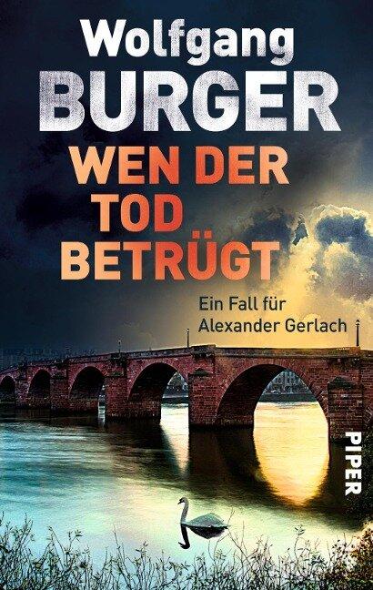 Wen der Tod betrügt - Wolfgang Burger