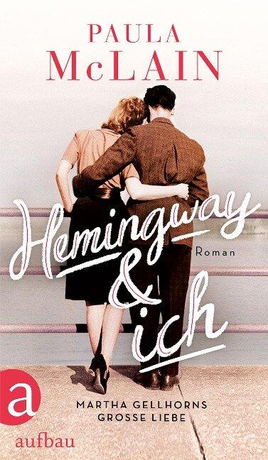 Hemingway und ich - Paula Mclain