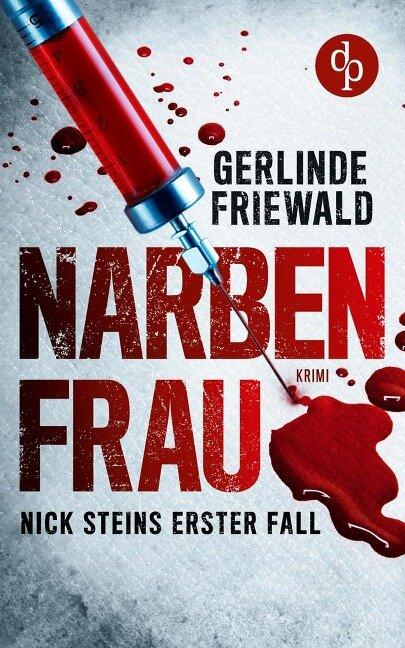 Narbenfrau - Gerlinde Friewald
