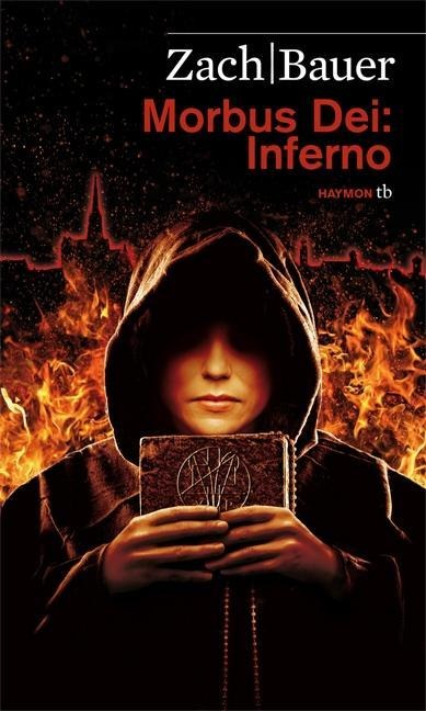 Morbus Dei: Inferno - Bastian Zach, Matthias Bauer