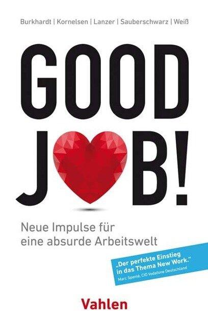 Good Job! - Nicolas Burkhardt, Alexander Kornelsen, Florian Lanzer, Lucas Sauberschwarz, Lysander Weiß