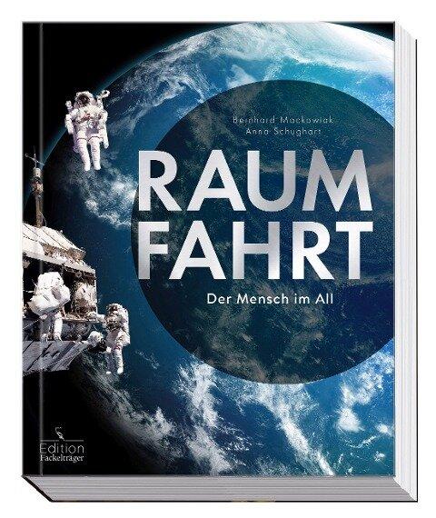 Raumfahrt - Bernhard Mackowiak, Anna Schughart