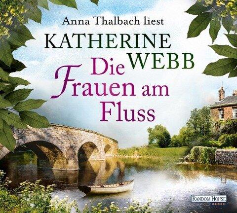 Die Frauen am Fluss - Katherine Webb