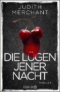 Die Lügen jener Nacht - Judith Merchant
