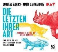 Die Letzten ihrer Art. Eine Reise zu den aussterbenden Tieren unserer Erde - Douglas Adams, Mark Carwardine