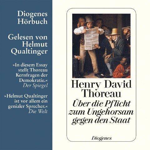 Über die Pflicht zum Ungehorsam gegen den Staat - Henry David Thoreau