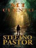 Mi cuento - Stefano Pastor
